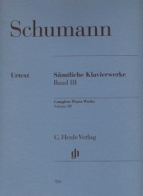 (Schumann) Piano Works, Volume III