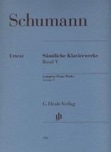 (Schumann) Piano Works, Volume Ⅴ