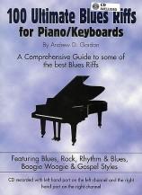 Andrew Gordon: 100 Ultimate Blues Riffs - Piano/Keyboards